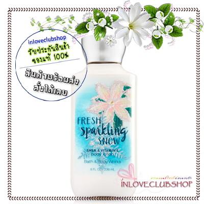 Bath & Body Works / Body Lotion 236 ml. (Fresh Sparkling Snow) *Limited Edition