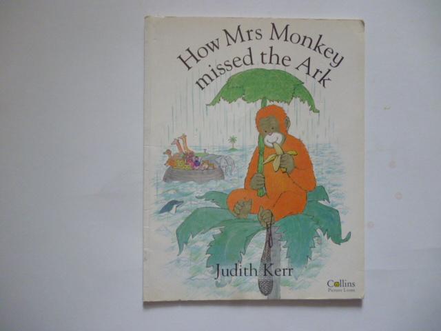 How Mrs.Monkey Missed the Ark