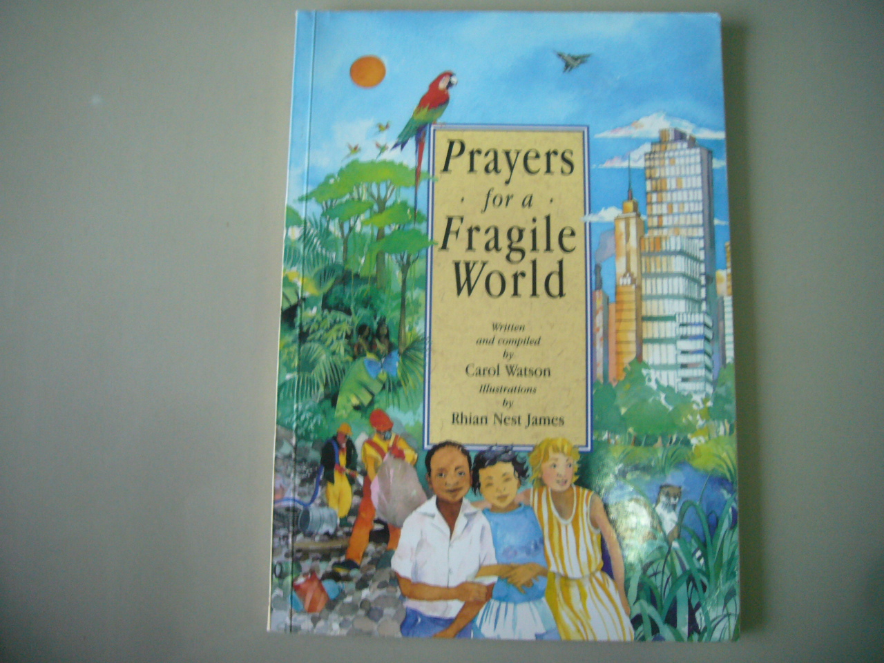 Prayers For a Fragile World