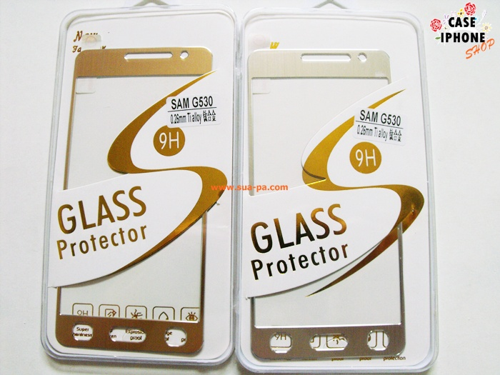 ฟิล์มกระจกไทเทเนียม Samsung Galaxy Grand Prime g530