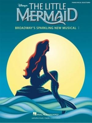 หนังสือโน้ตเปียโน The Little Mermaid Broadway's Sparkling New Musical